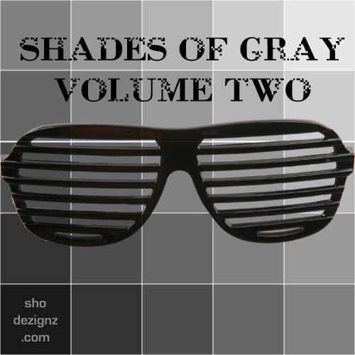 Shades of Gray - Volume 2