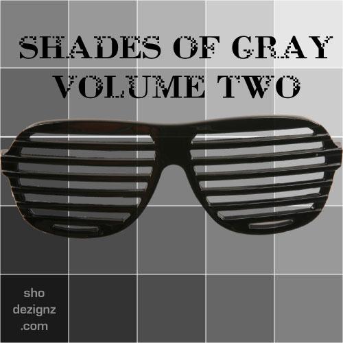 Shades of Gray - Volume 2